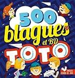 Telecharger Livres 500 blagues de Toto vol 2 (PDF,EPUB,MOBI) gratuits en Francaise