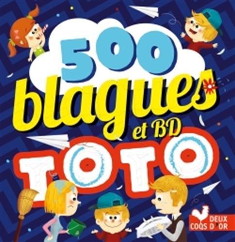 500 blagues de Toto vol 2
