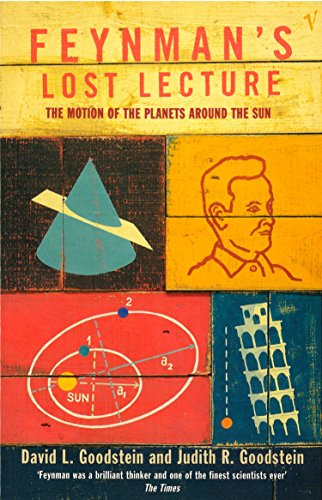 Feynman's Lost Lecture: The Motions of Planets Around the Sun: Motion of Planets Around the Sun por David L Goodstein