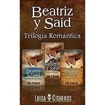 Beatriz y Said: Trilogía Romántica