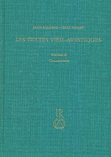 Les Textes Vieil-Avestiques: Volume III: Commentaire por Jean Kellens