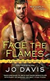 Face the Flames (Sugarland Blue Novel) (Berkley Sensation)