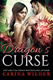 Dragon's Curse: A Dragon Shifter Romance (Dragon Guild Chronicles Book 4)