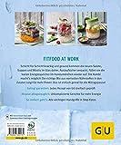 Lunch im Glas: Goodbye Kantine, hello Fitfood (GU KüchenRatgeber) - Martina Kittler