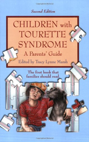 Pdf Download Children With Tourette Syndrome A Parents Guide By