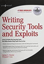 Writing Security Tools and Exploits by James C. Foster (2006-03-11)