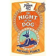 The Mamur Zapt and the Night of the Dog (Mamur Zapt, Book 2)