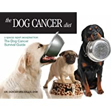 The Dog Cancer Diet (English Edition)