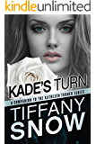 Kade's Turn (The Kathleen Turner Series) (English Edition)