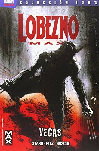 Lobezno max, 3 vegas editado por Panini / marvel