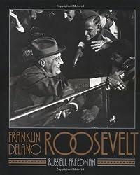 Franklin Delano Roosevelt by Russell Freedman (1990-10-22)