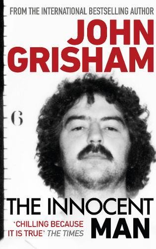 The Innocent Man par John Grisham