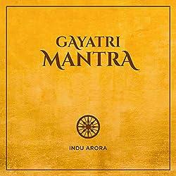 Indu Arora | Format: MP3-DownloadVon Album:Gayatri MantraErscheinungstermin: 12. November 2018 Download: EUR 1,29