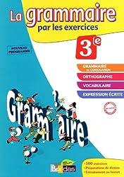 GRAMMAIRE PAR EXERCI 3E 2012
