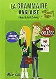 La grammaire anglaise au collège by Serge Berland-Delépine (2013-07-05)