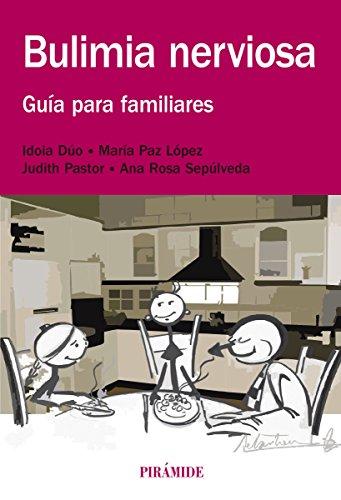 Bulimia nerviosa (Manuales Prácticos) por Idoia Dúo