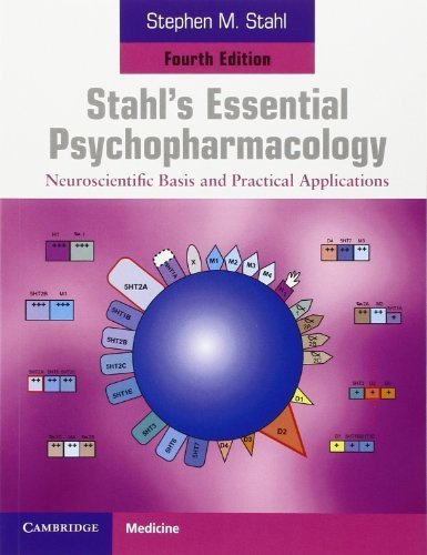Stahl's Essential Psychopharmacology: Neuroscientific Basis and Practical Applications 4th (fourth) by Stahl, Stephen M. (2013) Paperback