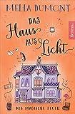 : Das Haus aus Licht: Das magische Feuer (Lichtmagie 2)