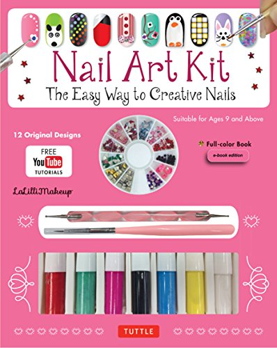 Nail Art Ebook: The Easy Way to Creative Nails (12 designs with online videos) (English Edition)