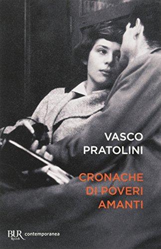 Cronache di poveri amanti di Vasco Pratolini