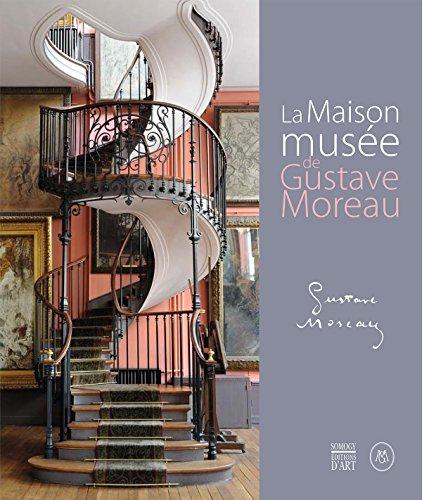 Le Maison-musée de Gustave Moreau par Thierry Cazaux