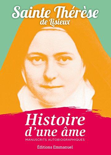 Histoire d'une âme par Sainte Thérèse de Lisieux
