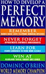 How to Develop a Perfect Memory by Dominic O'Brien (1994-08-01)