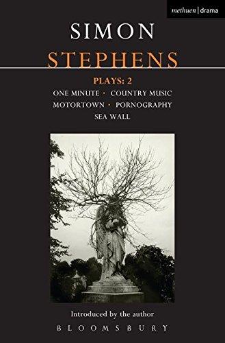 Stephens Plays: 2: