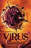 VIRUS: A Scieence Fiction Thriller (English Edition)