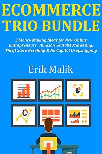 E-COMMERCE TRIO BUNDLE: 3 Money Making Ideas for New Online ...