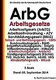Arbeitsgesetze - ArbG - E-Book - Stand: 05. September 2014