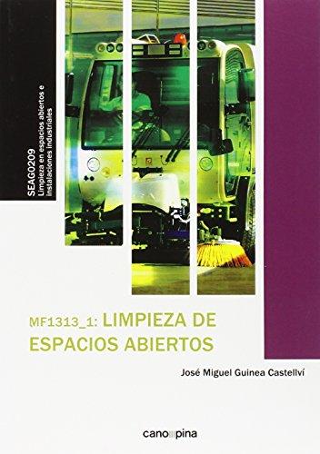 MF1313 Limpieza de espacios abiertos (Certificados Profesionalidad) por José Miguel Guinea Castellví