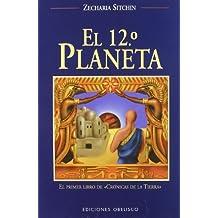 El duodécimo planeta (MENSAJEROS DEL UNIVERSO)