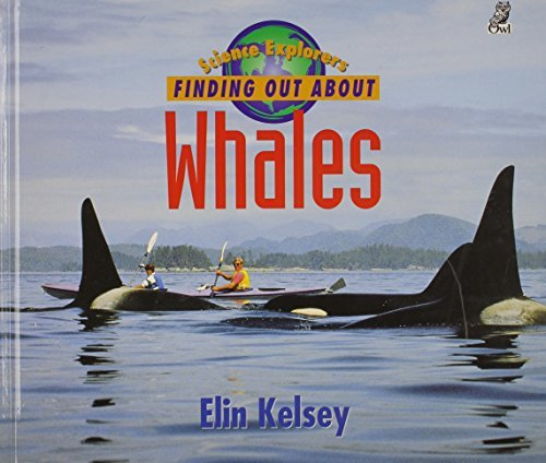 Finding Out About Whales by Elin Kelsey (1998-10-01)