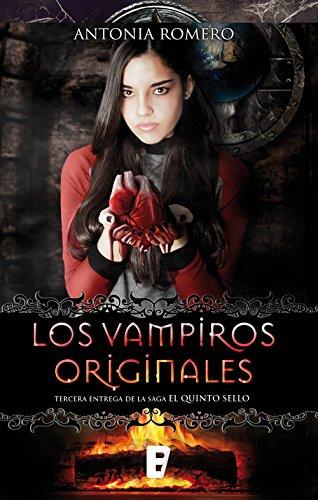Los Vampiros originales: El quinto sello. Vol. III de [Romero, Antonia]
