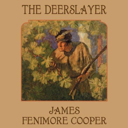 The Deerslayer  Audiolibri