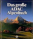 Das grosse ADAC-Alpenbuch -