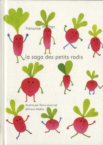 La saga des petits radis