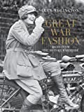 Great War Fashion: Tales from the History Wardrobe (English Edition)
