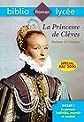 BiblioLycée La Princesse de Clèves Bac 2020 - Parcours Individu, morale et société par Brémond