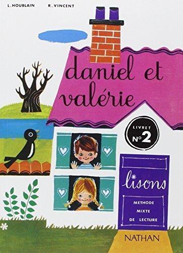 Daniel et Valrie ; CP ; livret de lecture t.2 by Lucette Houblain