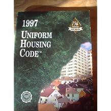 Uniform Housing Code 1997 (International Conference of Building Officials//Uniform Housing Code)