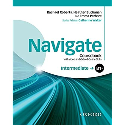 Navigate Intermediate B1+ : Coursebook (1DVD)
