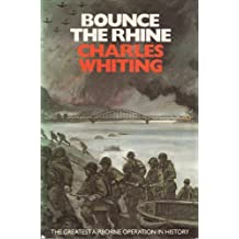 Bounce the Rhine by Charles Whiting (1986-10-06)