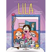 Lila T02 : T'es belle et tu sens bon !