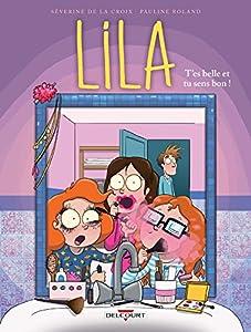 """Afficher """"Lila n° 2 T'es belle et tu sens bon !"""""""