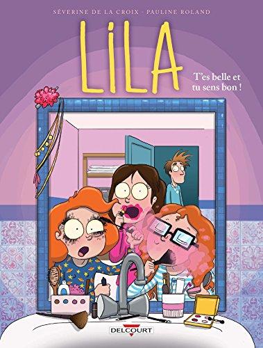 Lila (2) : T'es belle et tu sens bon !