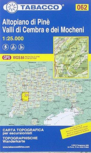 Altopiano di Pinè 062 Valli di Cembra e dei Mocheni GPS par Tabacco Casa Editrice