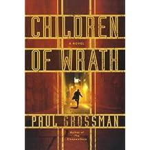 Children of Wrath (Willi Kraus Series) by Paul Grossman (2013-03-19)