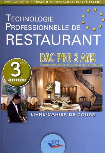 Techno Restaurant Bac Pro - Troisième Annee par C. Ferret